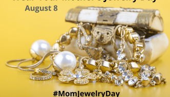 Wear Your Mother's Jewelry Day